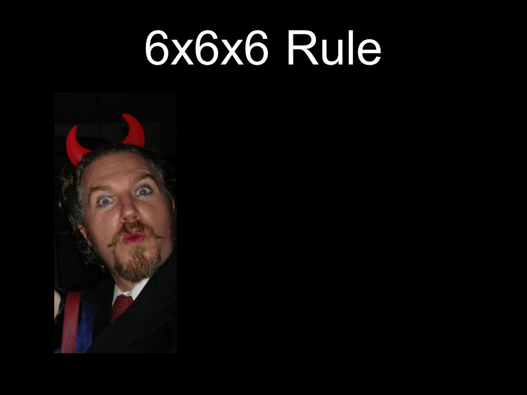 6x6x6 Rule