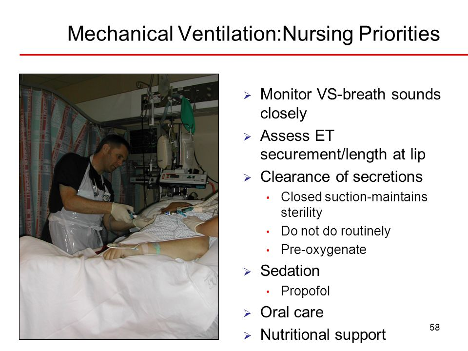 Mechanical Ventilation:Nursing Priorities