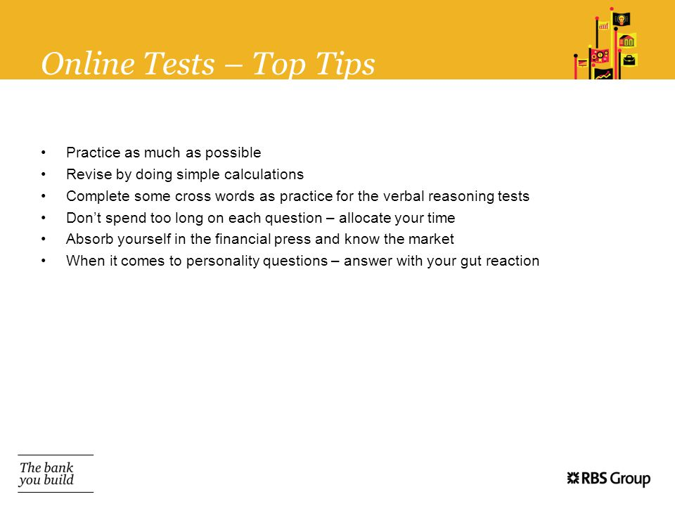 Online Tests – Top Tips Practice as much as possible