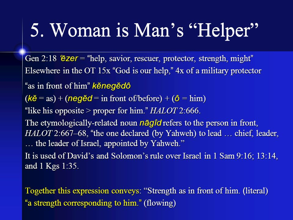 5. Woman is Man's Helper