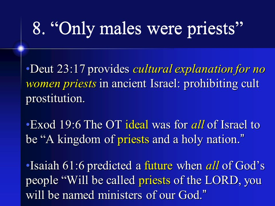8. Only males were priests