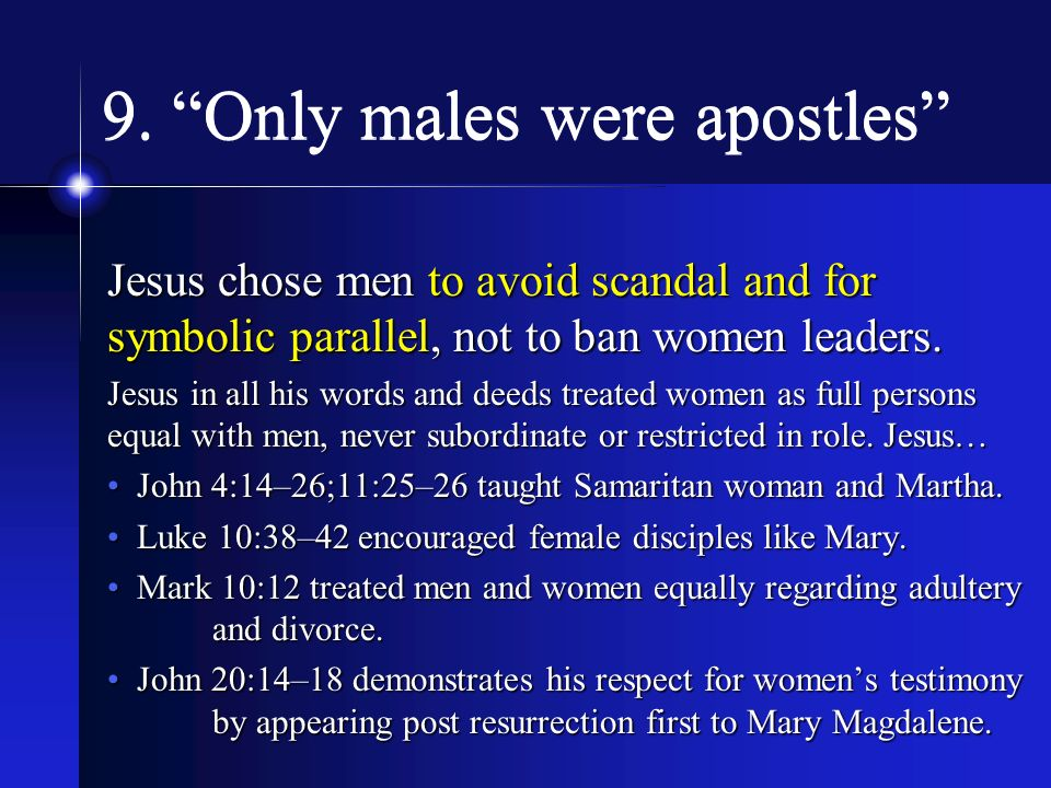 9. Only males were apostles