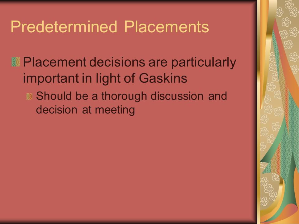 Predetermined Placements