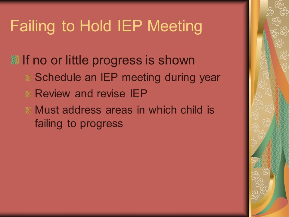 Failing to Hold IEP Meeting