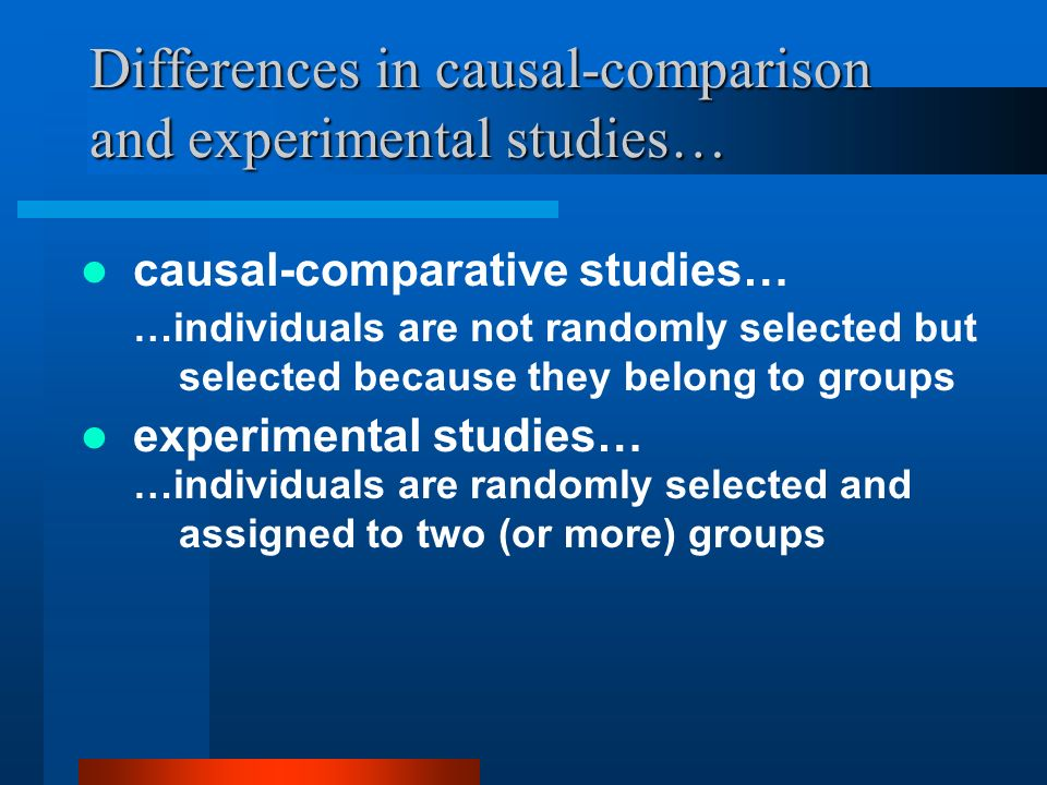 Differences in causal-comparison and experimental studies…