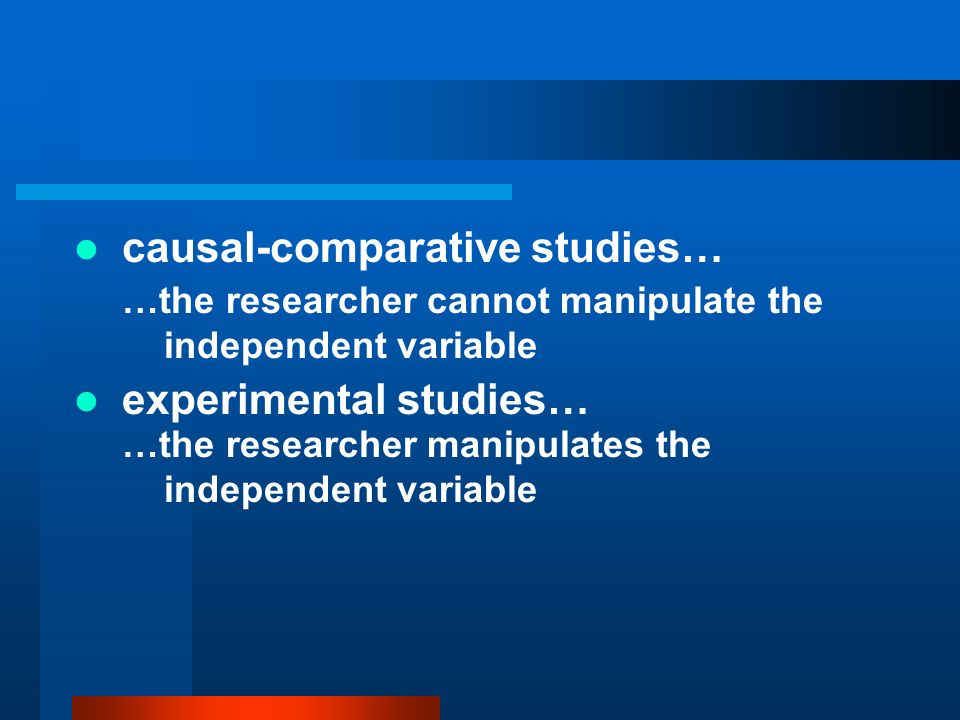 causal-comparative studies…
