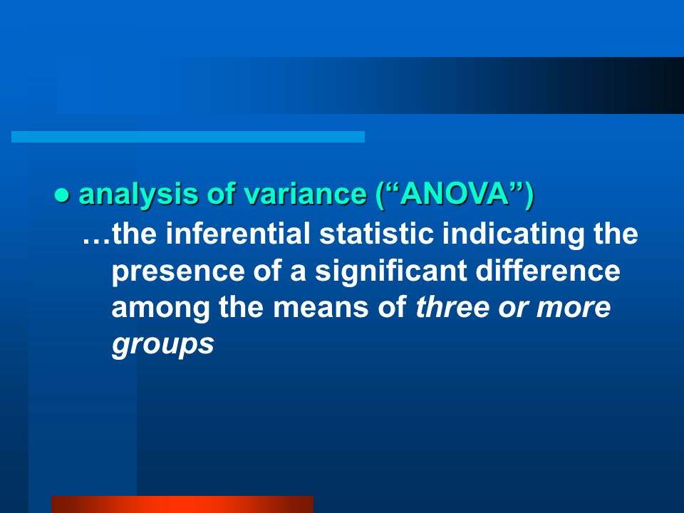 analysis of variance ( ANOVA )