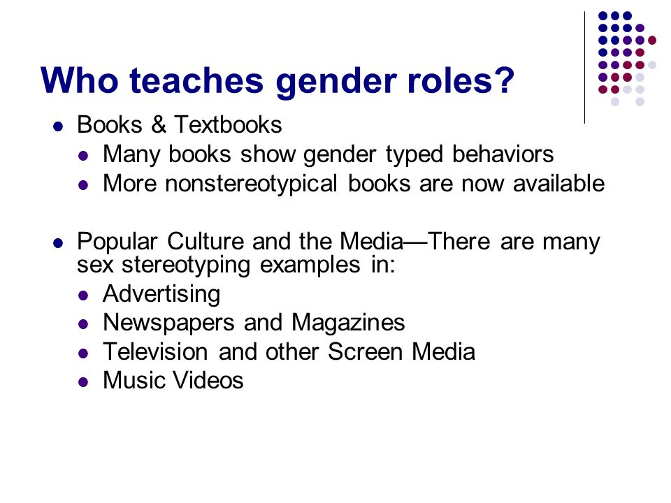 Who teaches gender roles