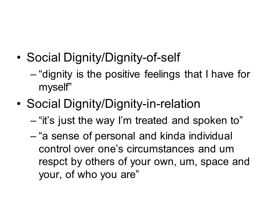 Social Dignity/Dignity-of-self