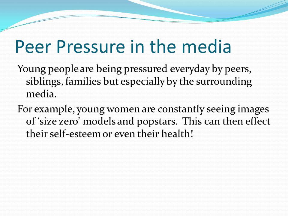 Peer Pressure in the media
