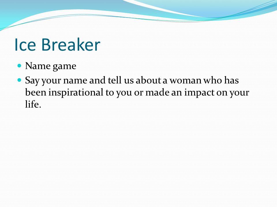 Ice Breaker Name game.