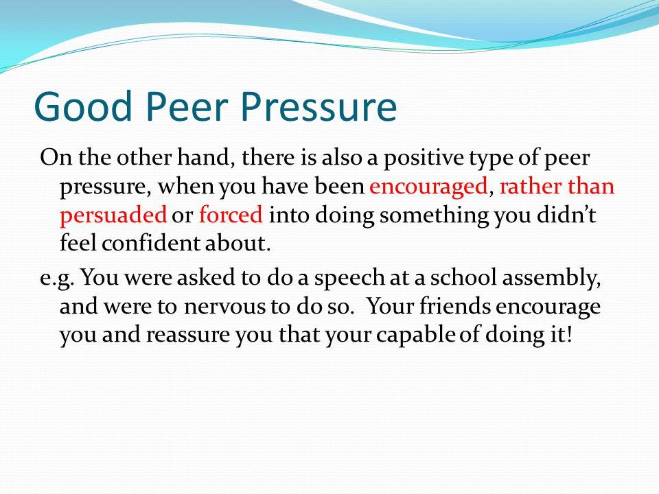 Good Peer Pressure
