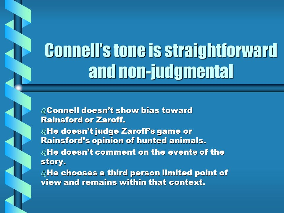 Connell's tone is straightforward and non-judgmental