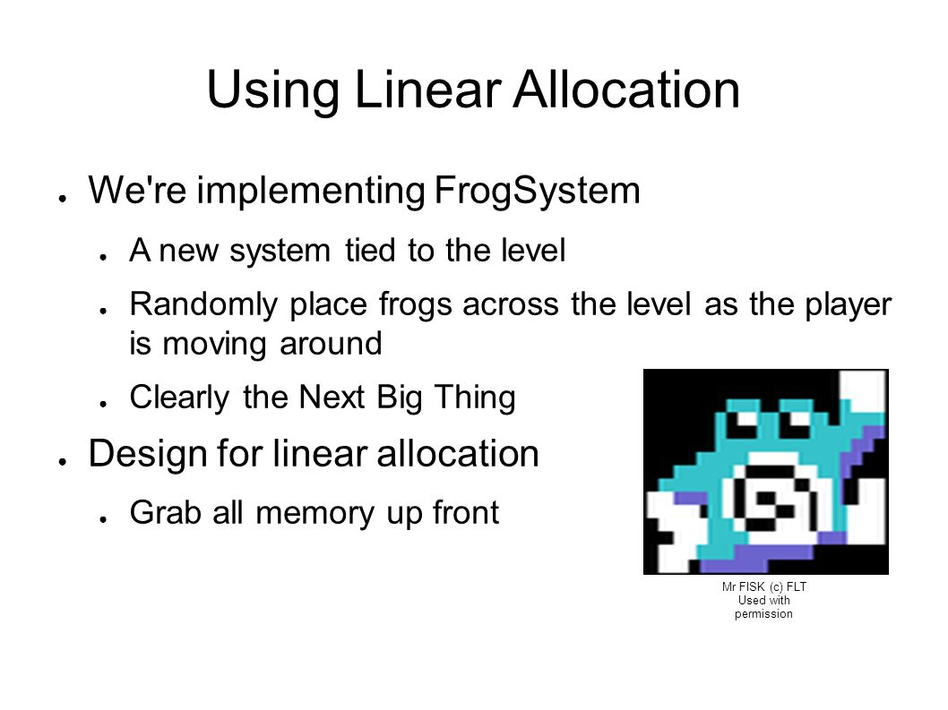 Using Linear Allocation