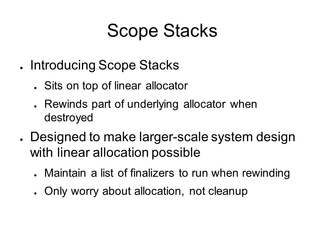 Scope Stacks Introducing Scope Stacks