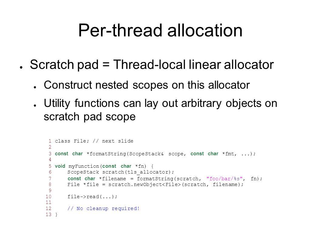 Per-thread allocation