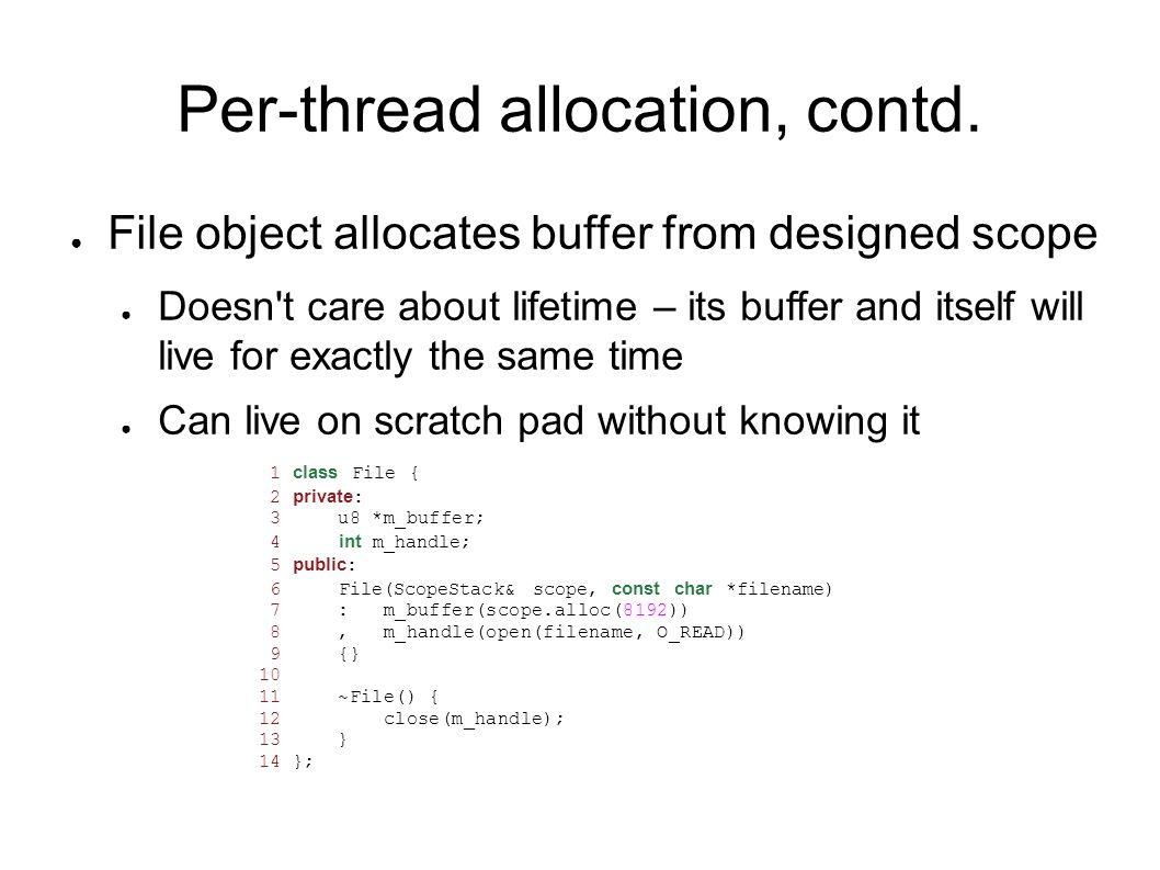 Per-thread allocation, contd.