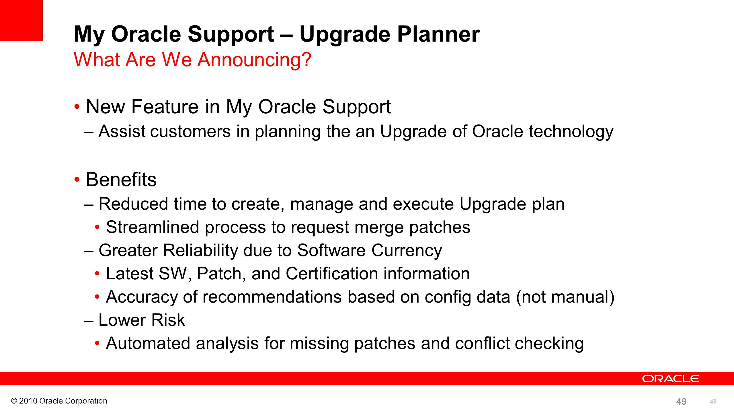 My Oracle Support – Upgrade Planner What Are We Announcing