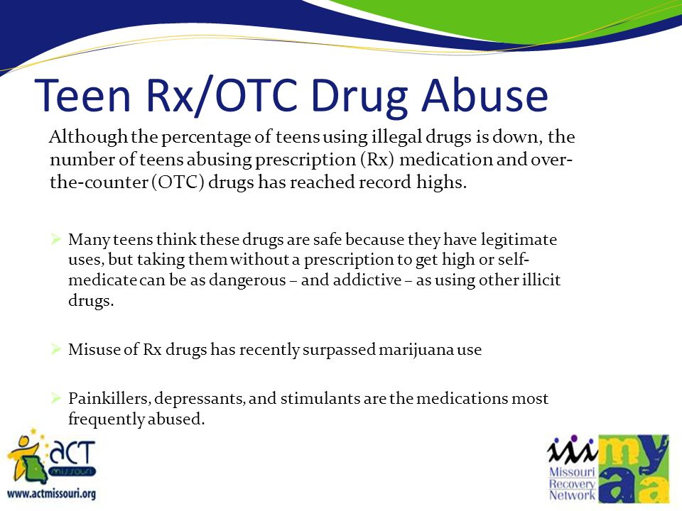 Teen Rx/OTC Drug Abuse