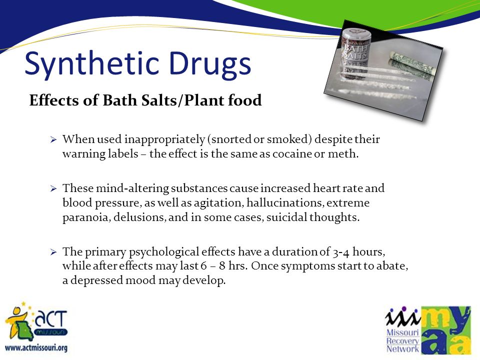 Synthetic Drugs Effects of Bath Salts/Plant food
