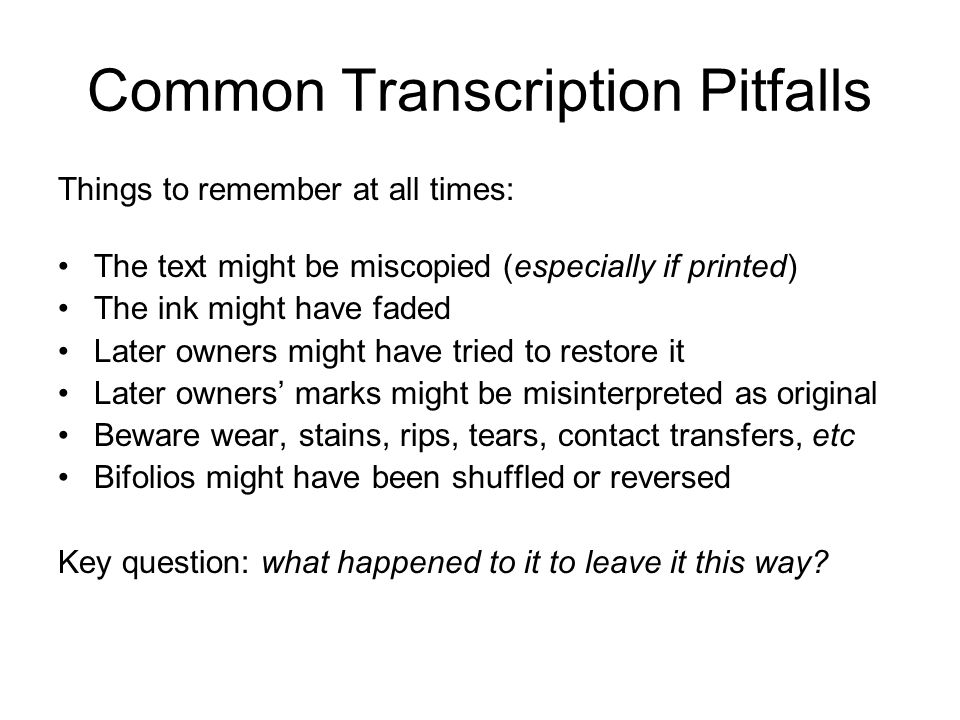Common Transcription Pitfalls