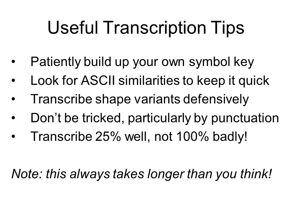 Useful Transcription Tips