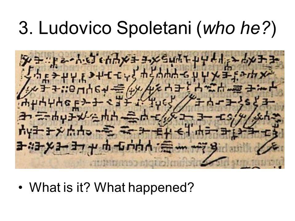 3. Ludovico Spoletani (who he )