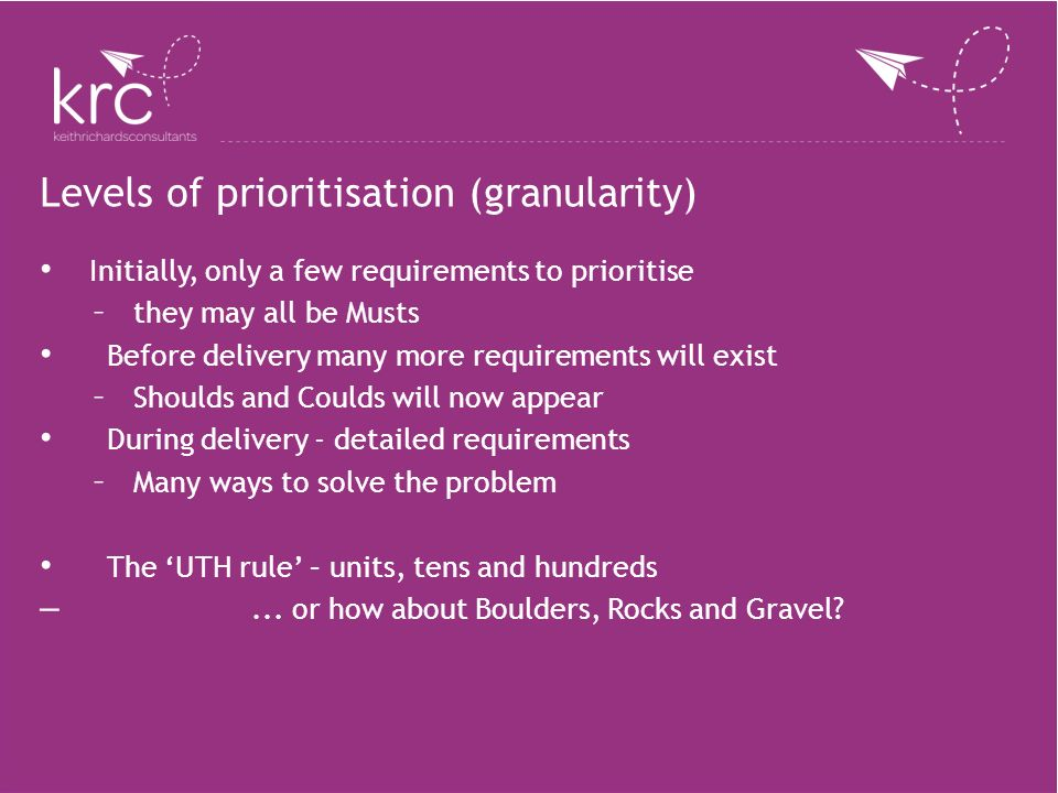 Levels of prioritisation (granularity)