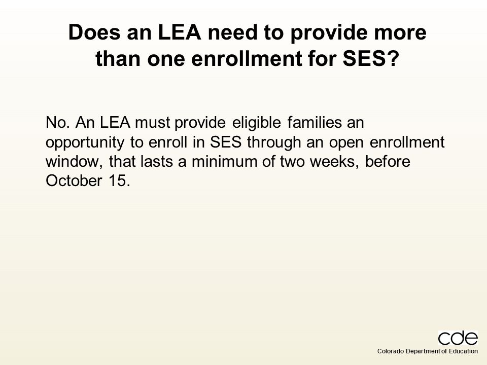 Does an LEA need to provide more than one enrollment for SES