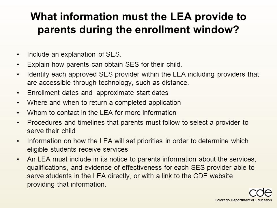 What information must the LEA provide to parents during the enrollment window