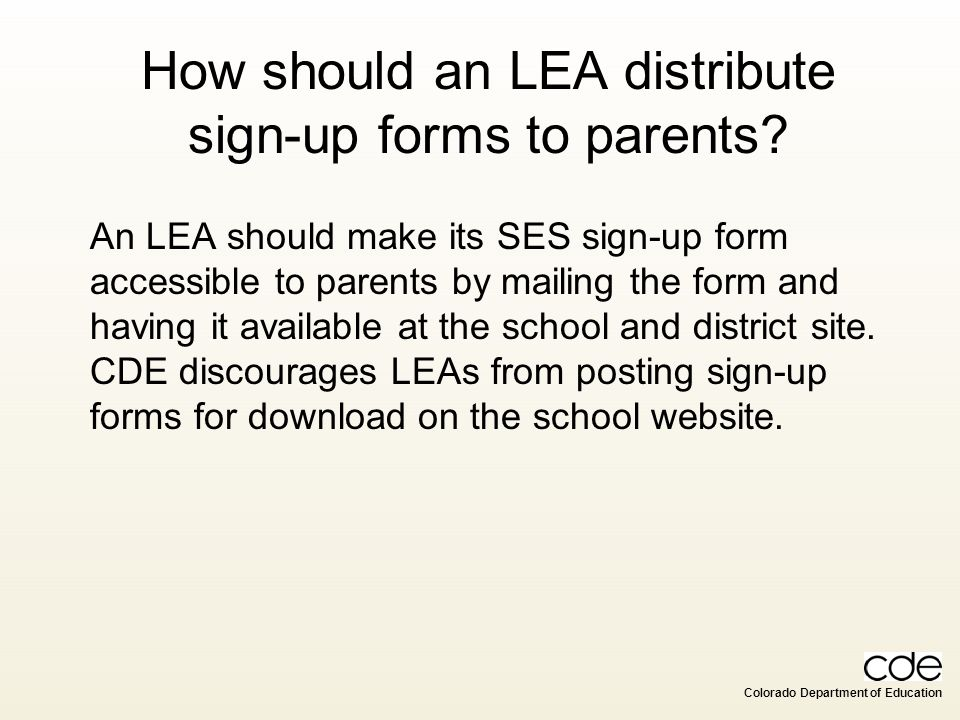 How should an LEA distribute sign-up forms to parents