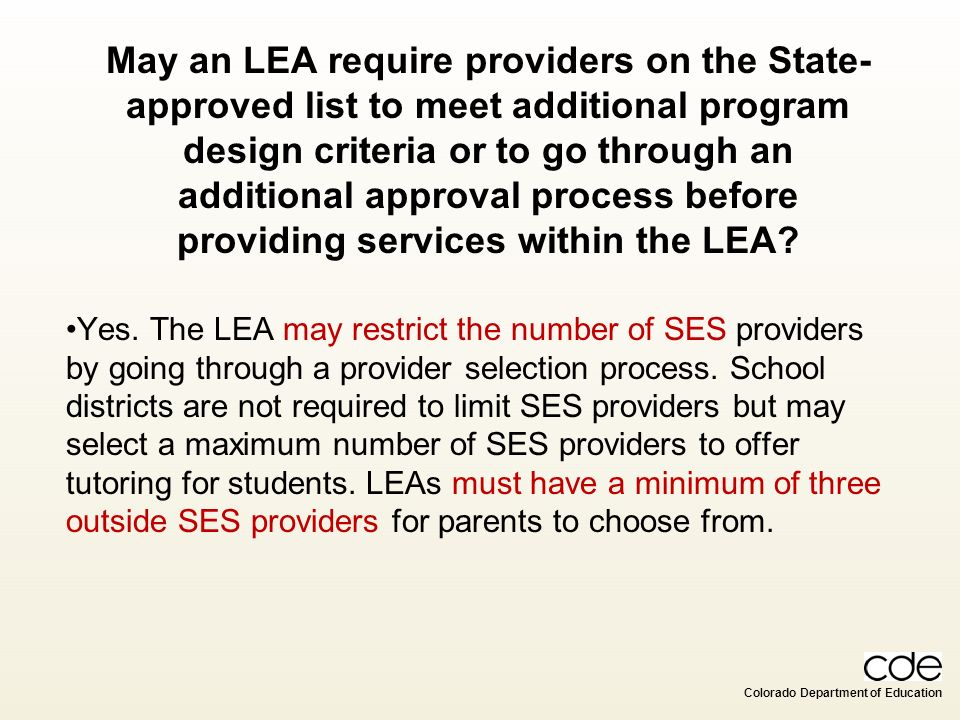 May an LEA require providers on the State-approved list to meet additional program design criteria or to go through an additional approval process before providing services within the LEA