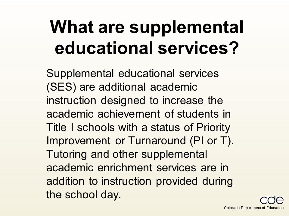 What are supplemental educational services