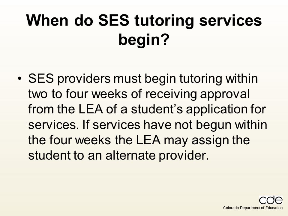 When do SES tutoring services begin