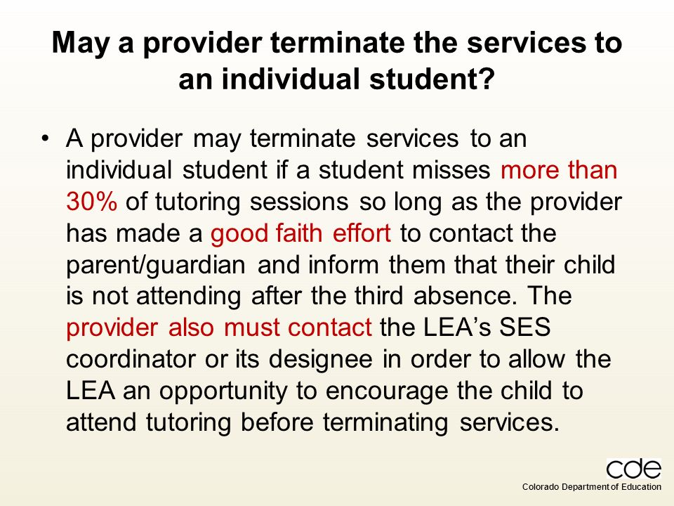 May a provider terminate the services to an individual student