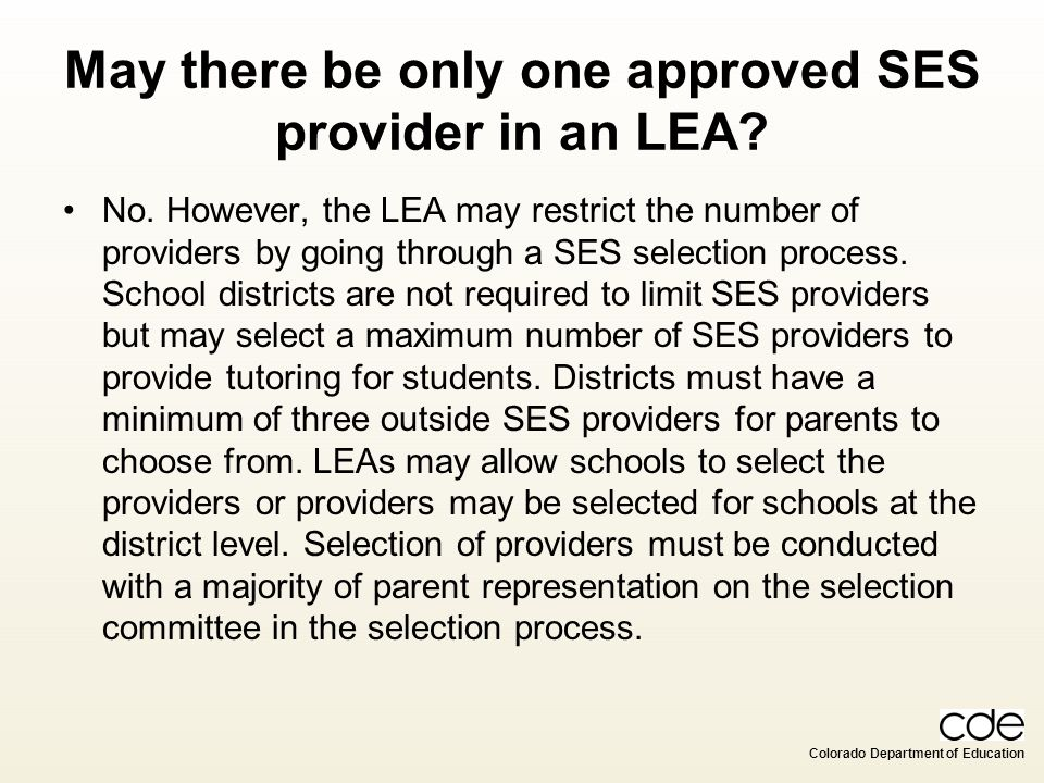 May there be only one approved SES provider in an LEA