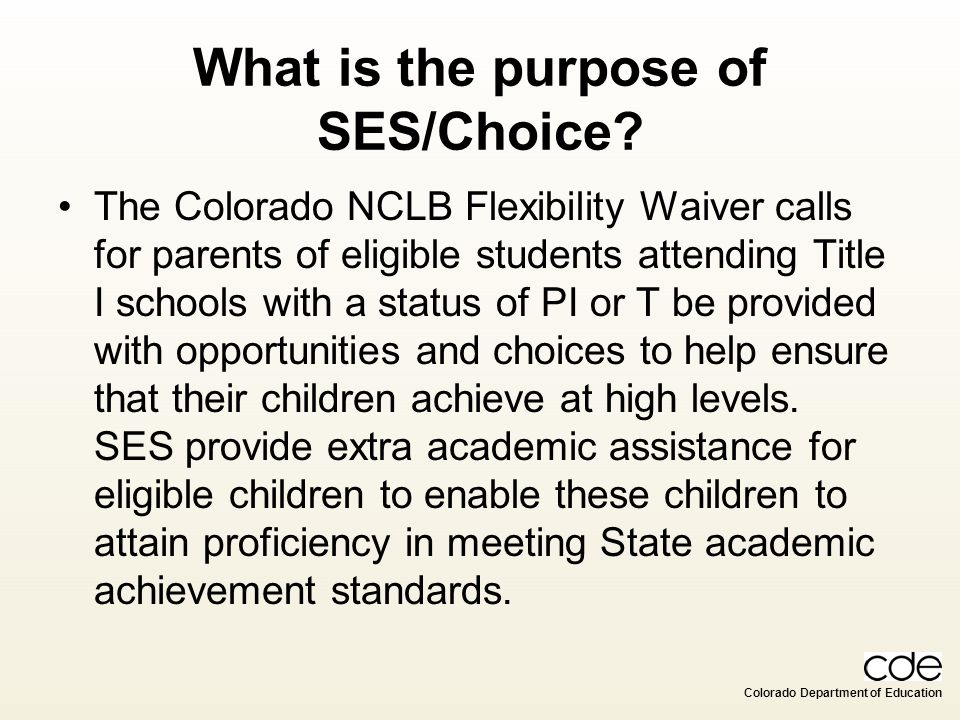 What is the purpose of SES/Choice