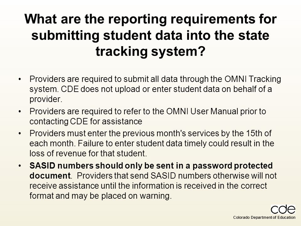 What are the reporting requirements for submitting student data into the state tracking system