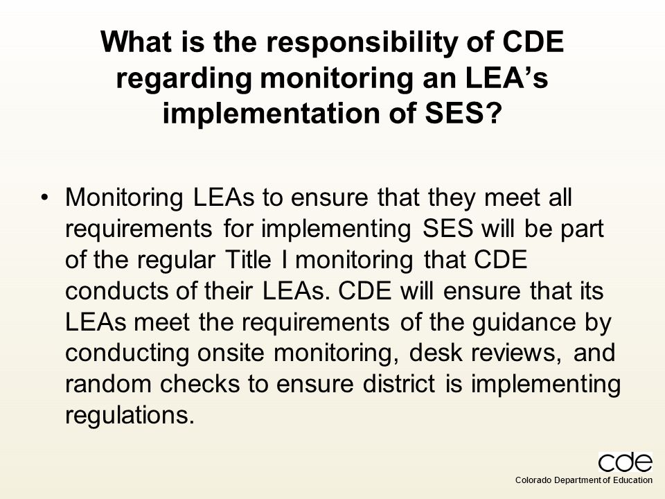 What is the responsibility of CDE regarding monitoring an LEA's implementation of SES