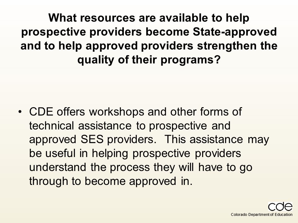 What resources are available to help prospective providers become State-approved and to help approved providers strengthen the quality of their programs
