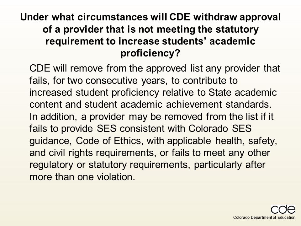 Under what circumstances will CDE withdraw approval of a provider that is not meeting the statutory requirement to increase students' academic proficiency