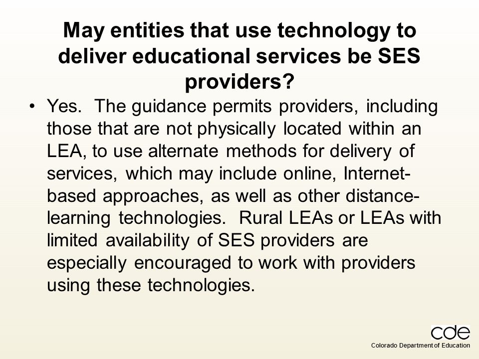 May entities that use technology to deliver educational services be SES providers