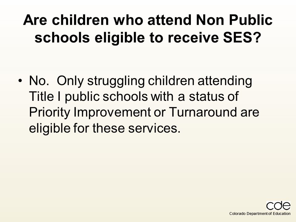 Are children who attend Non Public schools eligible to receive SES