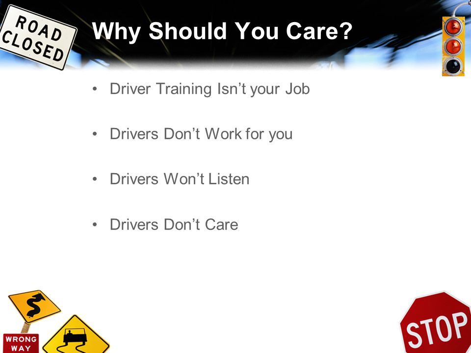 Why Should You Care Driver Training Isn't your Job