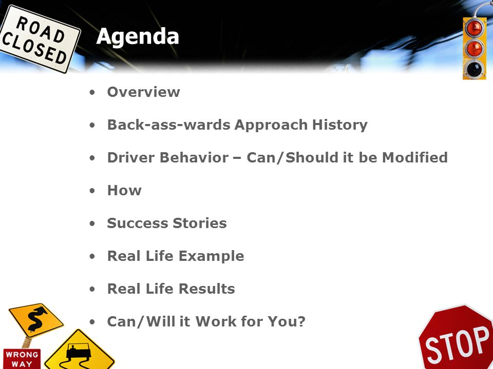 Agenda Overview Back-ass-wards Approach History