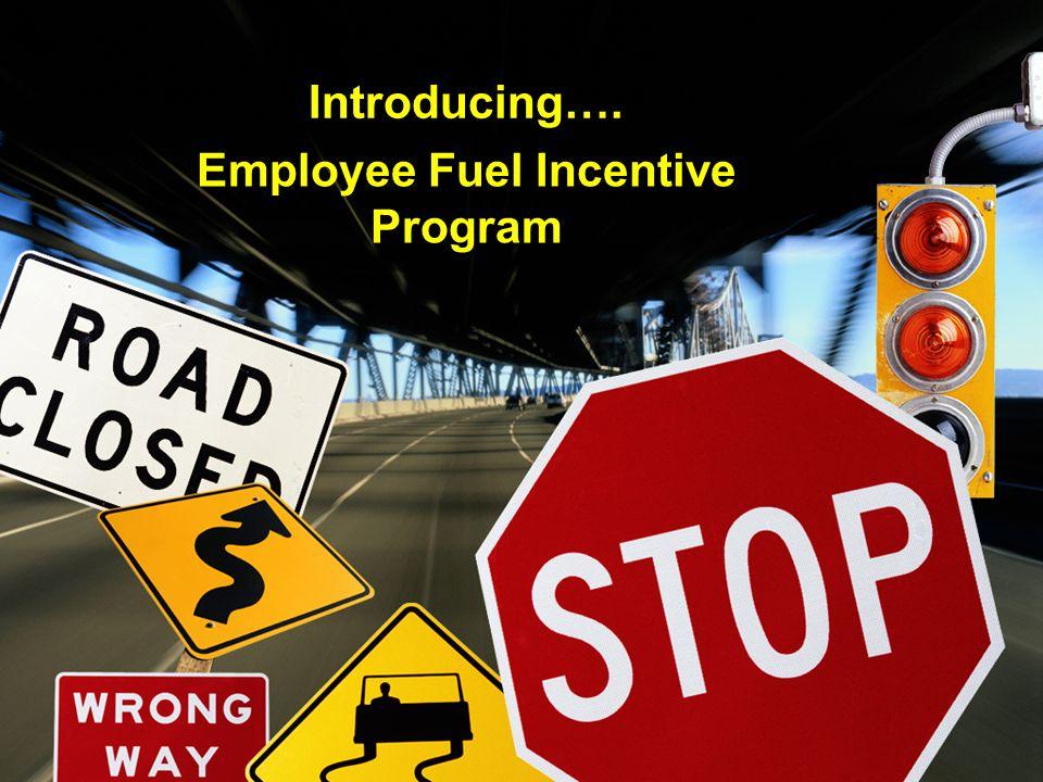 Employee Fuel Incentive Program