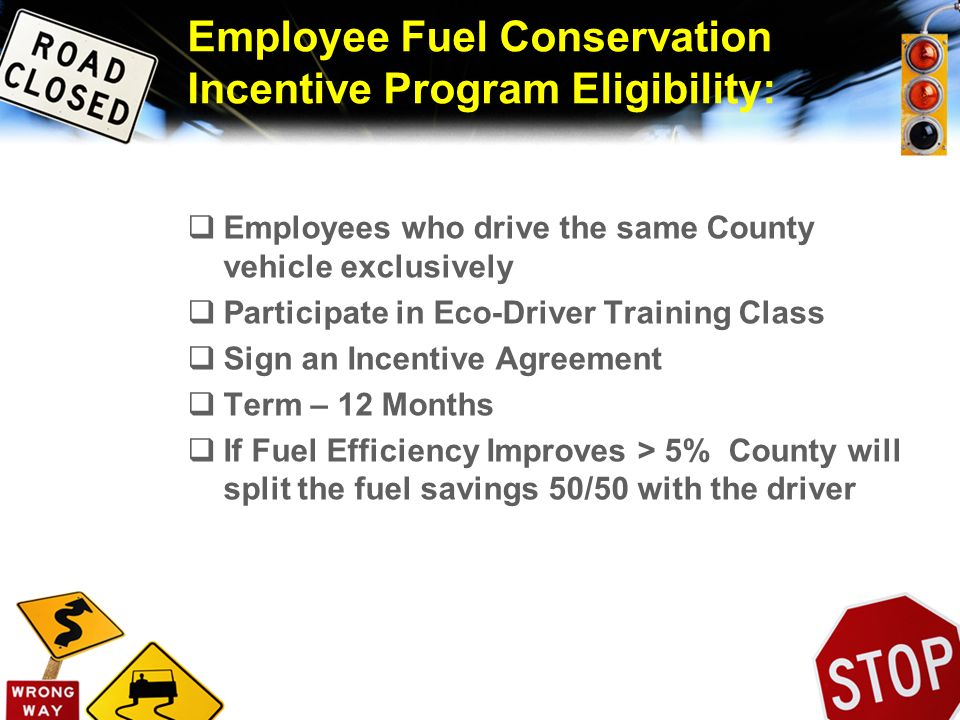 Employee Fuel Conservation Incentive Program Eligibility: