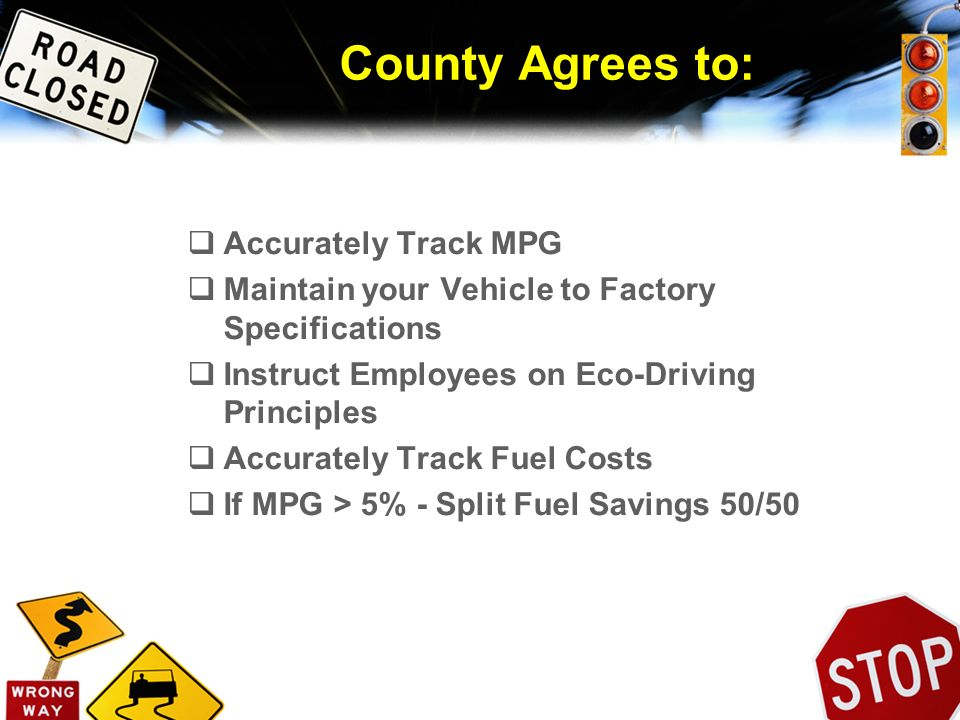 County Agrees to: Accurately Track MPG