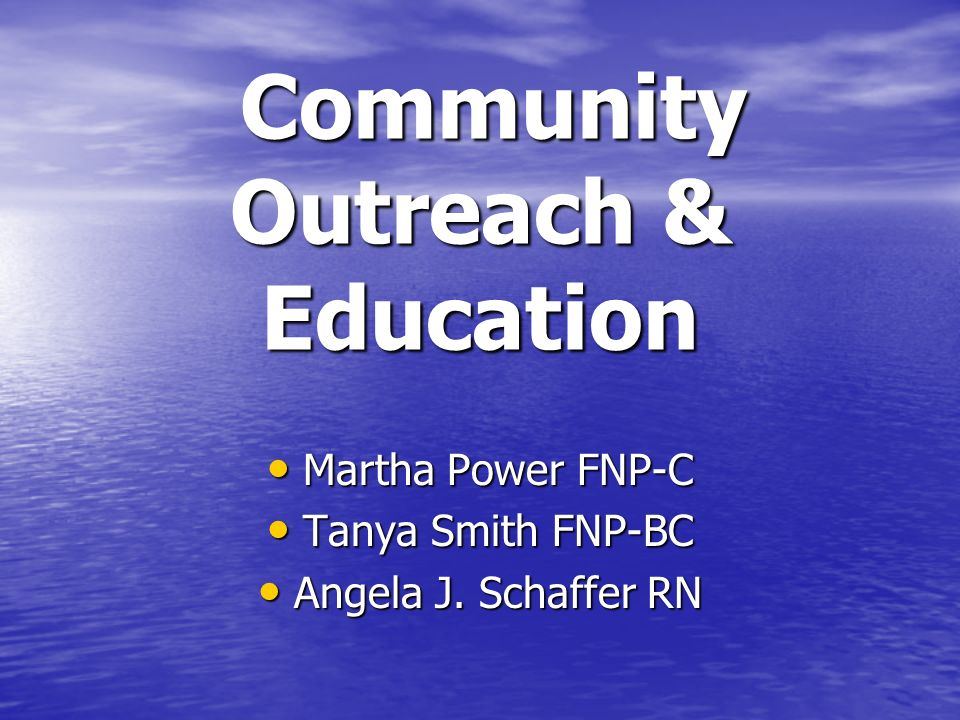 Community Outreach & Education