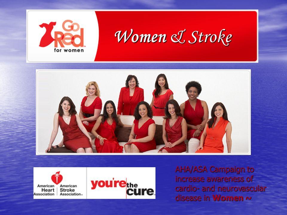 Women & Stroke AHA/ASA Campaign to